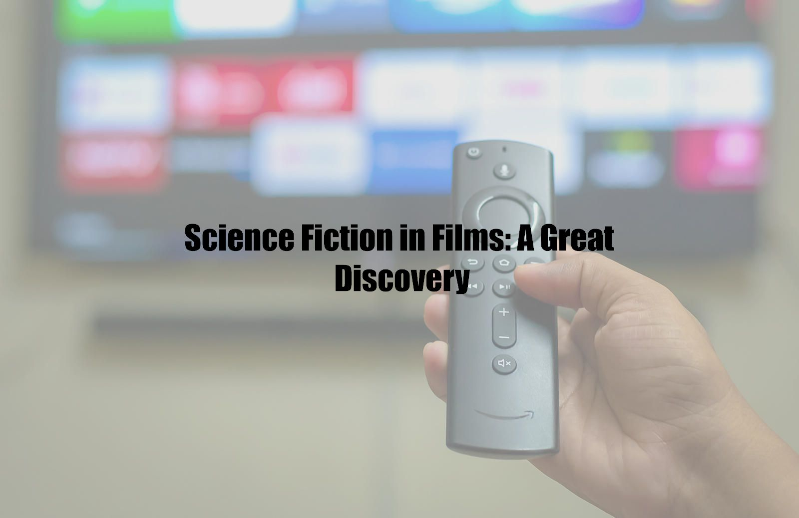 Science Fiction in Films: A Great Discovery